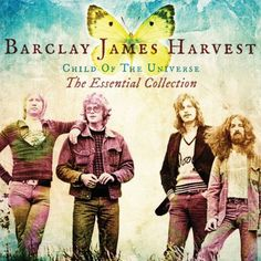 Barclay James Harvest - Child of the Universe: Essential Collection