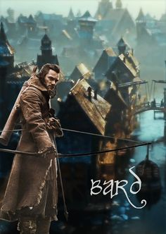 Bard the bowman // Luke Evans was AMAZING as Bard - it almost feels like they plucked him straight out of the book and into the film,