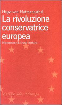 Risultati immagini per la rivoluzione conservatrice europea hugo von hofmannsthal