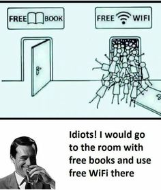 Or you could just avoid wifi all together and go into the quiet empty room filled with books