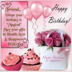 I hope your birthday is magical birthday happy birthday birthday quotes happy birthday quotes happy birthday images birthday images happy birthday friend Happy Birthday Greetings Friends, Happy Birthday Wishes For A Friend, Birthday Wishes Messages, Happy Birthday Flower, Birthday Blessings, Happy Birthday Pictures, Happy Birthday Fun, Happy Birthday Quotes, Cupcake Birthday