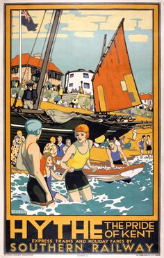 Hythe, the Pride of Kent, a poster advertising the Southern Railway, by Kenneth Denton Shoesmith England, early century. Posters Uk, Railway Posters, Poster Prints, Kent Travel, Southern Railways, Train Art, Victoria And Albert Museum, Vintage Travel Posters, Vintage Advertisements