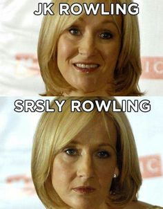 Eric Khachatourian - This is an example of a visual pun. Jk Rowling, the famous author of the Harry Potter series, is pictured twice once smiling and once with a serious face. These photos are titled Celebrity Name Puns, Celebrity Memes, Visual Puns, Love Puns, I Love To Laugh, Mischief Managed, Just For Laughs, Best Funny Pictures, Funny Pics