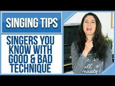 Freya's Singing Tips: Singers You Know With GOOD & BAD Technique