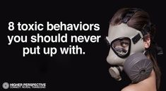 8 Toxic Behaviors You Should Never Put Up With