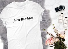 Fierce Like Frida Love Feminism Feminist girl power girl gang Thrasher Magazine skate skateboard tee funny tumblr tee t-shirt shirt