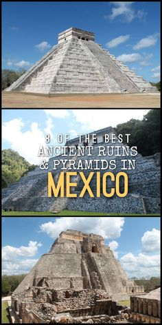 8 of the best pyramids in Mexico, including Chichen Itza, Tulum and Uxmal.