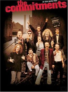 The Commitments (1991) Good movie, even better soundtrack.