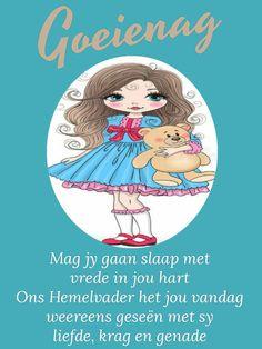 Goeie Nag, Good Night Greetings, Good Night Quotes, Afrikaans, Disney Characters, Fictional Characters, Words, Garden, Garten