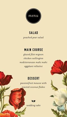 menu with pretty typography - would just need to change the flowers / colors (1 per table?)