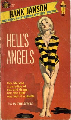 20 best PBs   Hank Janson images on Pinterest   Book cover art  Pulp     Hell s Angels by Hank Janson Cover by Robert Maguire