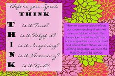 Come Follow Me: How does the things I say affect me and those around me?  Young Women lesson handouts and ideas.