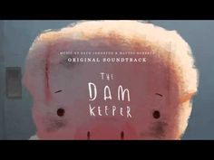 ▶ The Dam Keeper Official Trailer 1 (2014) - Animated Short HD - YouTube