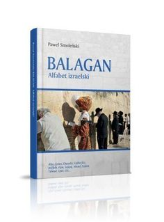 "Paweł Smoleński ""Balagan. Alfabet izraelski"""