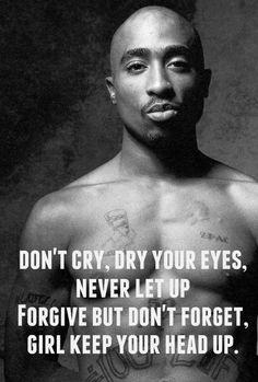 tupac zitate Keep Ya Head Up Tupac Lyrics, Tupac Quotes, Gangsta Quotes, Rapper Quotes, Rap Lyric Quotes, Song Lyrics, Rapper Art, Head Up Quotes, Real Quotes