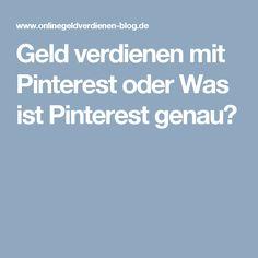 Geld verdienen mit Pinterest oder Was ist Pinterest genau?