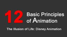 12 Basic Principles of Animation: The illusion of lifeComputer Graphics & Digital Art Community for Artist: Job, Tutorial, Art, Concept Art, Portfolio