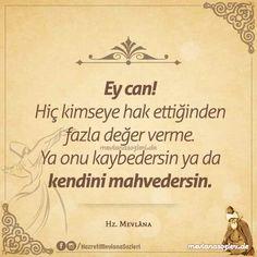 Hiç Kimseye Hak Ettiğinden Fazla Değer Verme Life Changing Quotes, Word 2, Allah Islam, Sufi, Note To Self, Beautiful Words, Cool Words, Personal Development, Karma