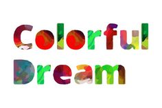 Colorful Dream is a color font or chromatic font Every single glyph has a different set of colors. A colorful...