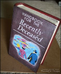 Handbook for the Recently Deceased (It reads like stero instructions) - PAPER CRAFTS, SCRAPBOOKING & ATCs (ARTIST TRADING CARDS)