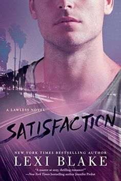 Satisfaction (Lawless #2) by Lexi Blake-Review, Book Tour & Giveaway | The Reading Cafe:   http://www.thereadingcafe.com/satisfaction-lawless-2-by-lexi-blake-review-book-tour-giveaway/