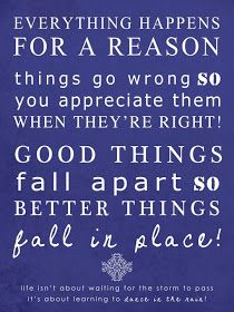 Inspirational Picture Quotes...: Everything happens for a reason.