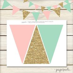 Pink, Mint and Gold Pendant Banner by papernote & co. This listing is for a high resolution Jpeg file with 3 flags per page to be cut to Party Decoration, Birthday Decorations, Gold Decorations, Unicorn Birthday, Girl Birthday, Birthday Diy, 10th Birthday, First Birthday Parties, First Birthdays