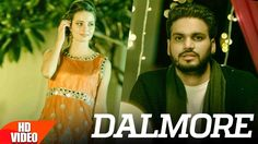 Dalmore Video Song - Punjabi Video Song, latest punjabi video song on vsongs, online Dalmore Video Song on vsongs