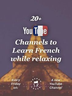 Improve your French while chilling on YouTube: every week, a new French YouTube channel hand-picked by a French learning expert. #frenchlessons