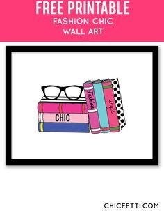 Free Printable Fashion Chic Art from @chicfetti - easy wall art diy