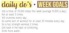 Daily do's & Week Goals