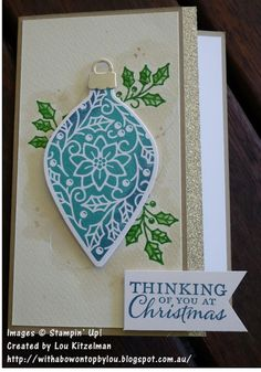 CASEing from the new 2015 Holiday catalogue from Stampin' Up! Embellished ornaments and Delicate thinlits dies With a bow on top