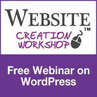 Free Webinar on using WordPress to Create your Website websitecreationwo...