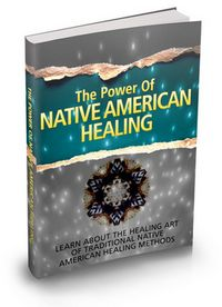 Free! The Power of Native American Healing. Go => http://mass-ebooks.com/native-american-medicin.html. A lot of healing practices and spiritual ceremonials that are being practiced nowadays by healing practitioners and metaphysical groups have been acquired from traditions that initiated from assorted Native American tribes.