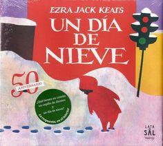 Un día de nieve / Ezra J. Keats.  [3-6 años]   Es un día de nieve y Peter va a descubrirla. Sale abrigado a la calle para pasear entre montones de nieve apilada y para ver a los niños grandes jugar a tirarse bolas gigantes. Descubre los surcos que dejan sus pies en la nieve espesa y lo divertido que resulta hacer ángeles de nieve.