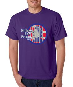 Hillary Clinton for Prison 2016 Funny Political men t-shirt