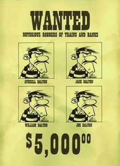 "MORRIS . Affiche ""Les Daltons WANTED"" Dalton Lucky Luke, Bd Lucky Luke, Jean Giraud, Serpieri, Cartoon Crazy, Looney Tunes Cartoons, Book Creator, Western Comics, Morris"
