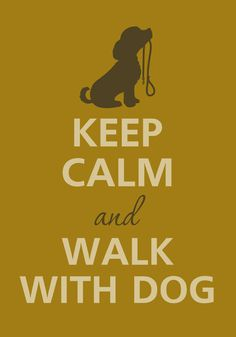 Keep calm and walk with dog by Agadart on Etsy