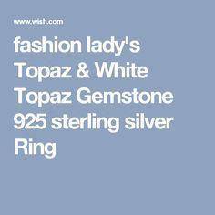 fashion lady's Topaz & White Topaz Gemstone 925 sterling silver Ring