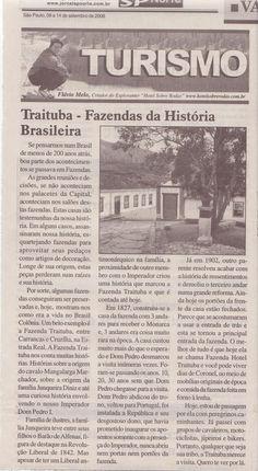 Fazendas da História Brasileira: Fazenda Traituba – Publicado em 14 de setembro de 2006