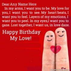 Happy Birthday Images For Lover Arbaz Birthday Wishes For Wife, Friend Birthday, Wife Birthday, Romantic Birthday, Beautiful Birthday Cakes, Happy Birthday Images, Nice Birthday Messages, Happy Birthday My Love, Popular Birthdays