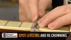 Fixing fret buzz: spot leveling and re-crowning Guitar Building, Music Theory, Drugs, Dan, Crown, Tips, Youtube, Corona