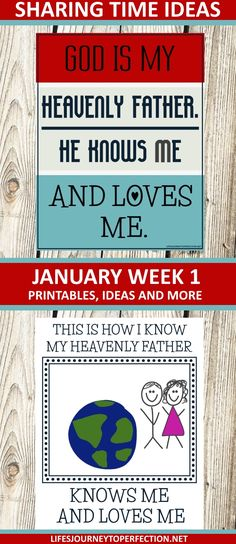 2018 Primary Sharing Time Ideas for January Week 1: God is my Heavenly Father. He knows and loves me.