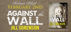 Renee Entress's Blog: [Release Blast & Giveaway] Against the Wall by Jil...