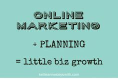 Online marketing plus planning means little biz growth