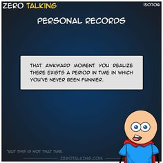 Personal records #ZeroTalking