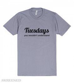 Tuesdays | Fitted T-shirt | SKREENED skreened.com