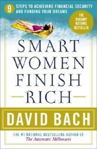 Smart Women Finish Rich : A Step-by-Step Plan for Achieving Financial...