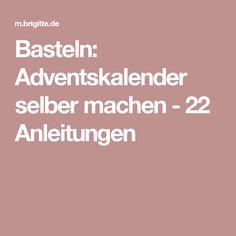 Basteln: Adventskalender selber machen - 22 Anleitungen