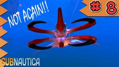 Subnautica Let's Play Ep 8: That was a horrible idea!!! - My Diamond Skeleton!